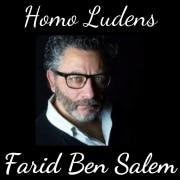 Homo Ludens - Farid Ben Salem - Faire connaître les vertus du jeu