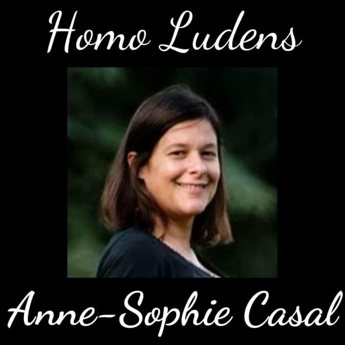 Homo Ludens - Anne-Sophie Casal - L'épanouissement des enfants à travers le jeu