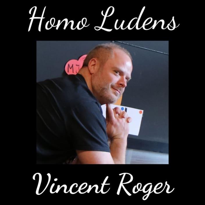 Homo Ludens - Vincent Roger - Utiliser le jeu pour servir l'apprentissage