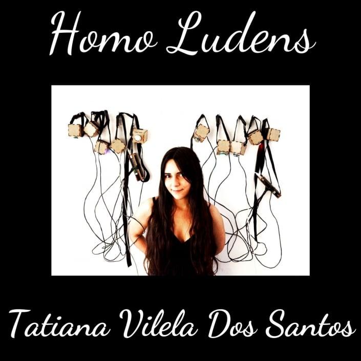 Homo Ludens - Tatiana Vilela Dos Santos - Le jeu comme medium artistique