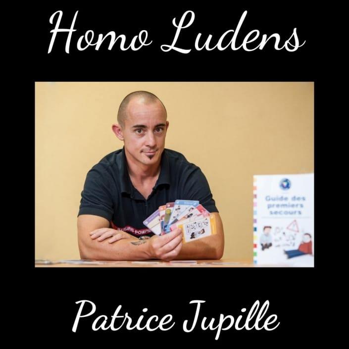 Homo Ludens - Patrice Jupille - Secouriste le jeu pour apprendre les gestes qui sauvent