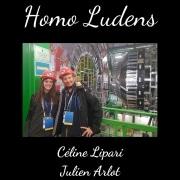 Homo Ludens - Céline Lipari et Julien Arlot - L'offre ludique du CEA pour transmettre le goût des sciences
