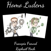 Homo Ludens - François Freund et Raphaël Hoch - Expérimenter la coopération
