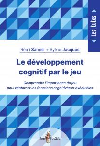 Couverture - Le développement cognitif par le jeu